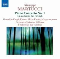 Martucci: Orchestral Music 3 - Piano Concerto No. 1, La canzone dei ricordi