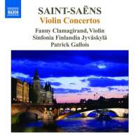Saint-Saëns: Violin Concertos