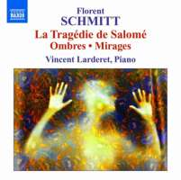 Schmitt: Piano Music