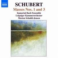 Schubert: Masses Nos. 1 and 3