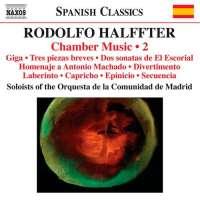 Halffter:  Chamber Music Vol. 2