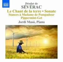 Sévérac: Piano Music Vol. 3 - Le Chant de la terre, Sonate