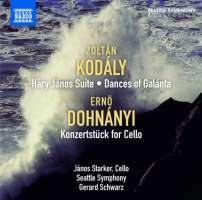 Kodaly: Hary Janos Suite, Dances of Galánta; Dohnanyi: Konzertstück for Cello and Orchestra