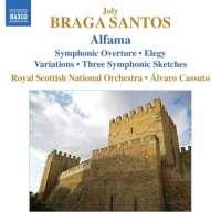 Braga Santos: Alfama, Symphonic Overture, Elegy, Variations, Three Symphonic Sketches