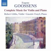 Goossens: Complete Music for Violin and Piano