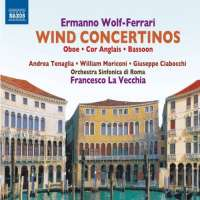 Wolf-Ferrari: Wind Concertos - obój, rożek angielski, fagot