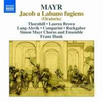 Mayr: Jacob a Labano fugiens (Oratorio)