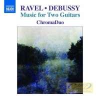 Ravel & Debussy: Music for Two Guitars