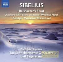 Sibelius: Belshazzar´s Feast Overture in E Scène de Ballet Wedding March