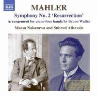 """Mahler: Symphony No. 2 """"Resurrection"""" (arranged for two pianos by Bruno Walter)"""