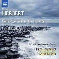 Herbert: Cello Concertos Nos. 1 and 2 Irish Rhapsody