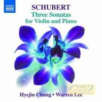Schubert: Three Sonatas for Violin and Piano