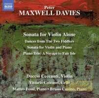 Maxwell Davies: Sonata for Violin Alone, Sonata for Violin and Piano, Piano Trio, Dances