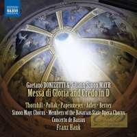 Donizetti - Mayr: Messa di Gloria and Credo in D