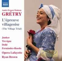 Grétry: L'epreuve villageoise