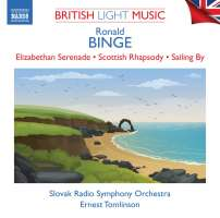 British Light Music Vol. 2 - Binge: Elizabethan Serenade; Scottish Rhapsody; Sailing By