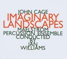 Cage: Imaginary Landscape