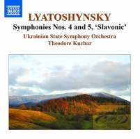 Lyatoshynsky: Symphonies Vol. 3 - Symphonies Nos. 4 & 5
