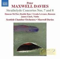 Maxwell Davies: Strathclyde Concertos Nos. 7 & 8