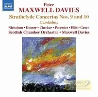 Maxwell Davies: Strathclyde Concertos Nos. 9 & 10, Carolísima