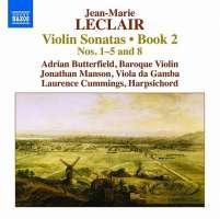 Leclair: Violin Sonatas Book 2 - Nos. 1 - 5 & 8