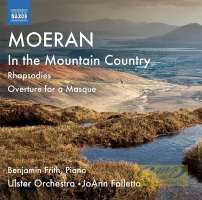 Moeran: In the Mountain Country, Rhapsodies, Overture