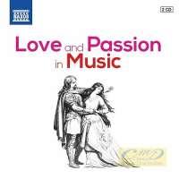 Love and Passion in Music – Berlioz, Bizet, Debussy, Delibes, Donizetti, Elgar, Fibich, Gluck