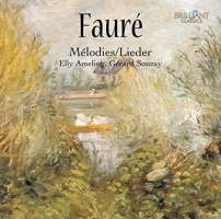 Fauré: Mélodies / Lieder