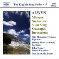ALWYN: Mirages; 6 Nocturnes; Seascapes; Invocations