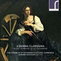 O gemma clarissima, Music in Praise of St Catharine