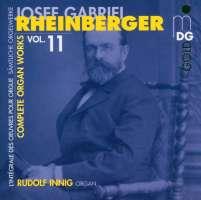Rheinberger: Complete Organ works vol.11