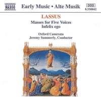 LASSUS: Masses for 5 Voices