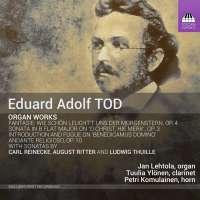 Tod: Organ Works