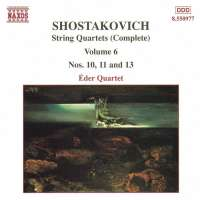 SHOSTAKOVICH: String Quartets Vol. 6, Nos. 10, 11 and 13