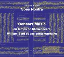 Consort Music au temps de Shakespeare - William Byrd & ses contemporains