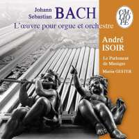 Bach: Works for organ & orchestra