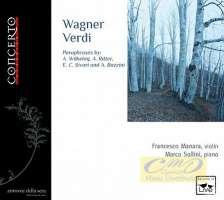 Wagner, Verdi, Mascagni: Paraphrases