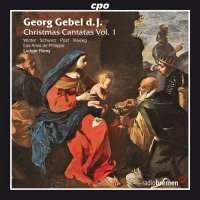 Gebel: Christmas Cantatas Vol. 1