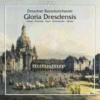 Gloria Dresdensis – Brescianello, Pisendel, Hasse ,Fasch, Caldara ,Sammartin,i Handel