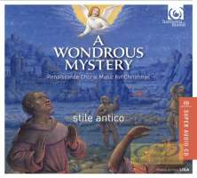 A Wondrous Mystery, Renaissance Choral Music for Christmas