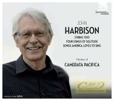 Harbison: String Trio 4 Songs of Solitude Songs America loves to sing
