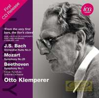 Bach: Orchestral Suite No. 3; Mozart: Symphony No.29; Beethoven: Symphony No. 1
