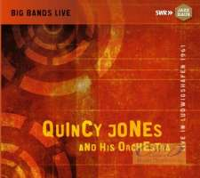 Quincy Jones and his Orchestra, Live in Ludwigshafen 1961