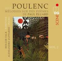 Poulenc: Songs Vol. 2 (after poems by Paul Éluard)