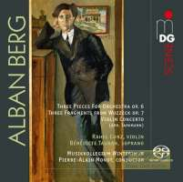 Berg: 3 Pieces for Orchestra; 3 Fragments from Wozzeck; Violin Concerto