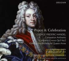 Handel: Coronation Anthems Concerto grosso op. 3 no. 2 Ode for Birthday of Queen Anne