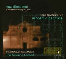 Vox dilecti mei – Renaissance songs of love