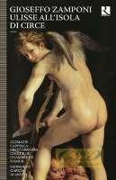 Zamboni: Ulisse all'Isola di Circe, Drama musicale (Bruxelles, 1650)