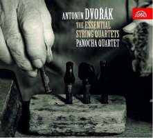 Dvorak: The Essential String Quartets - Nos. 10, 11, 12, 13, 14 & Cypresses