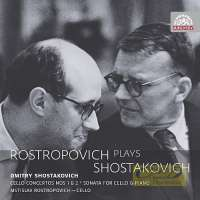 Shostakovich: Cello Concertos Nos. 1 & 2, Sonata for Cello and Piano